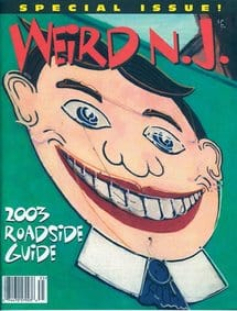 2003 – Featured in Weird NJ Roadside Guide